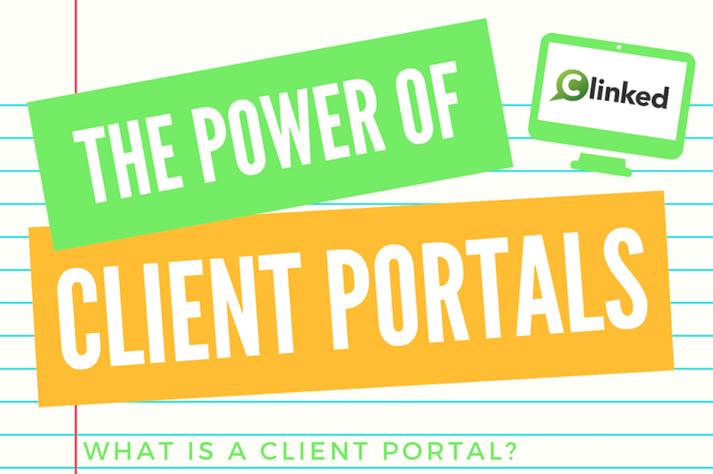 The Power Of The Client Portal