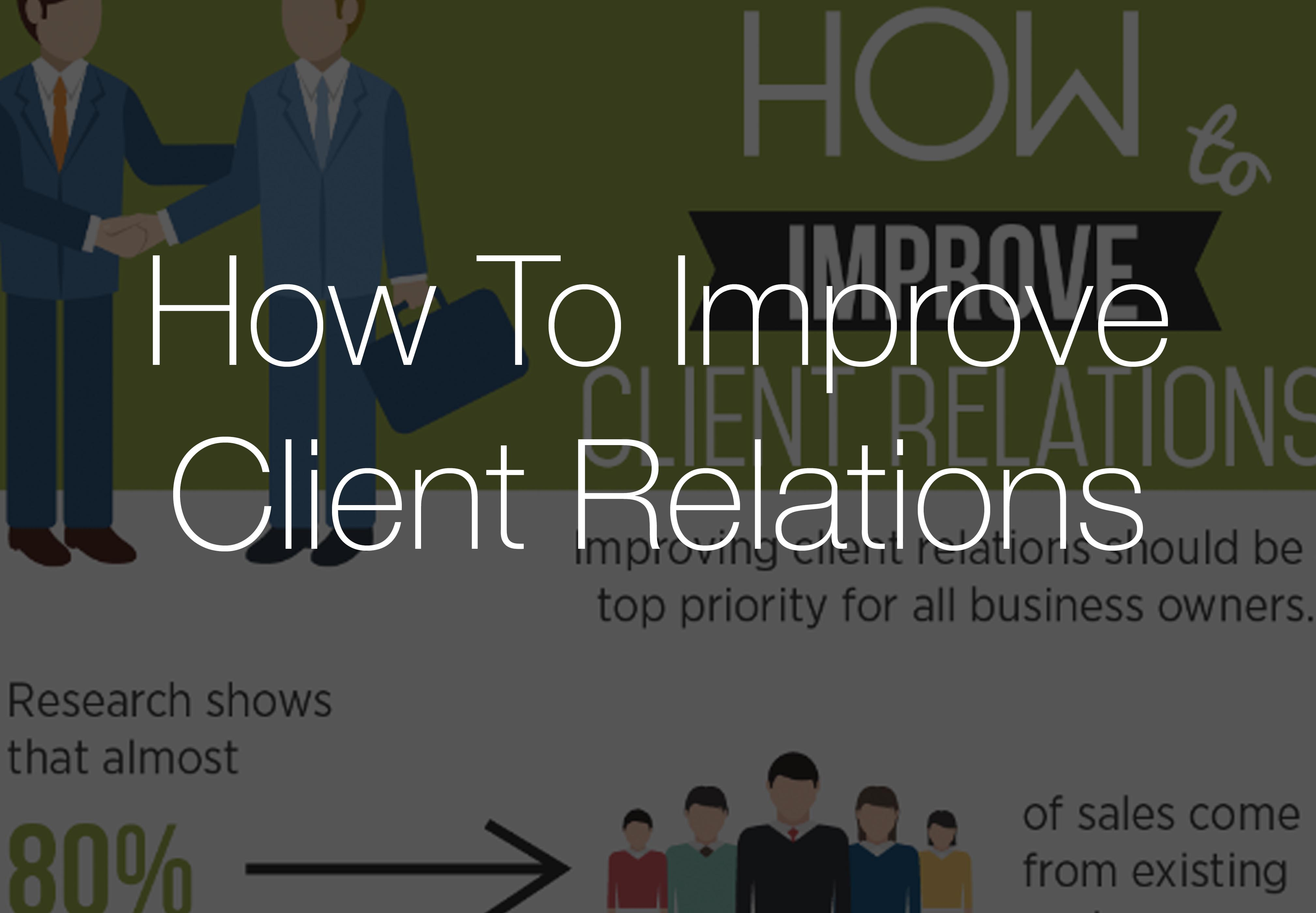 Infographic: How To Improve Client Relations